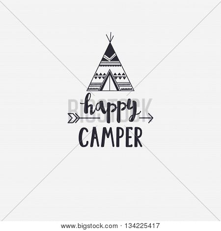Vector Illustration Happy Camper Lettering With Teepee And Arrow. Outdoor Logo Emblem