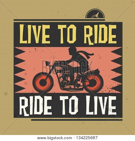 Biker stamp or label with the text Live to Ride Ride to Live inside, vector illustration