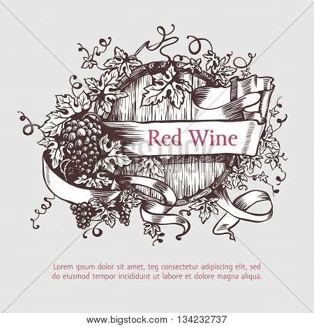 Wine and wine making. Wine barrel with grapes wreath and banner. Wine template design. Vector illustration. Sketch style design. Red wine, white wine. Handdrawn grapes.