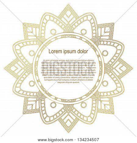Round gold border frame. Mandala ornament. Can be used for decoration and design photo frame menu card scrapbook album. Vector Illustration. White background.