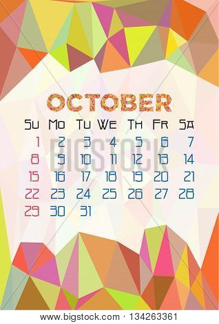 Abstract polygonal background with triangular ornament in orange and dates of autumn month October 2017. Vector illustration