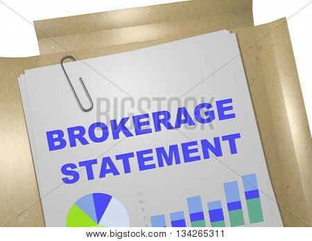 Brokerage Statement Business Concept