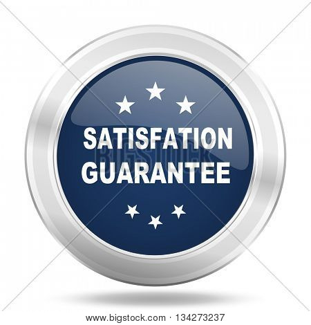 satisfaction guarantee icon, dark blue round metallic internet button, web and mobile app illustration