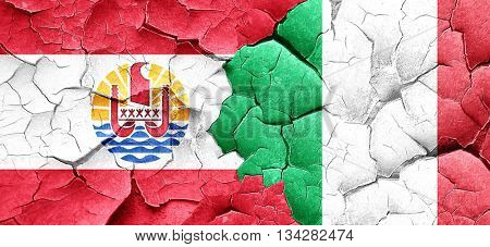 french polynesia flag with Italy flag on a grunge cracked wall