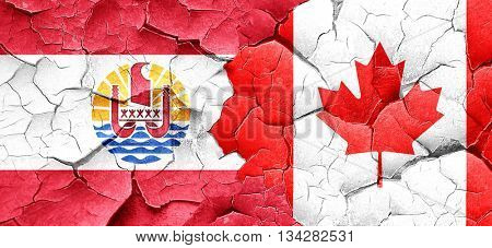 french polynesia flag with Canada flag on a grunge cracked wall