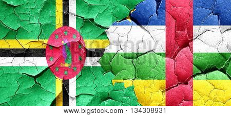 Dominica flag with Central African Republic flag on a grunge cra