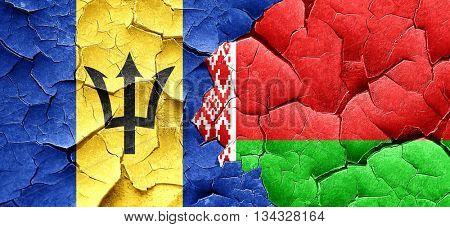 Barbados flag with Belarus flag on a grunge cracked wall