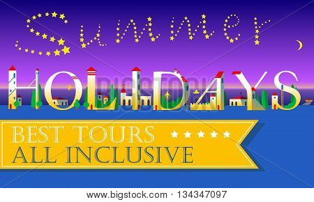 Summer Holidays Inscription. Best tours. All inclusive. Cute houses Font. Night beach. Stars in the sky. Yellow banner. Illustration.