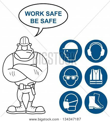 Mandatory construction manufacturing and engineering health and safety signs to current British Standards with work safe be safe message isolated on white background