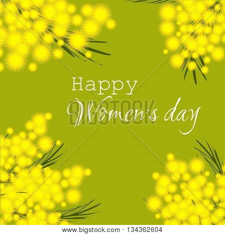 Womens internation day. Floral background. Vector illustration. Yellow mimosa on green background.