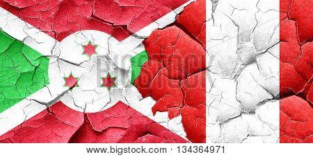 Burundi flag with Peru flag on a grunge cracked wall