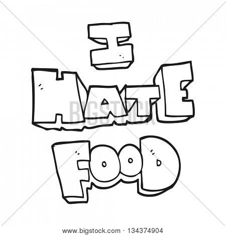 freehand drawn black and white cartoon i hate food symbol
