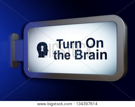 Learning concept: Turn On The Brain and Head With Keyhole on advertising billboard background, 3D rendering