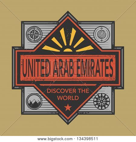 Stamp or vintage emblem with text United Arab Emirates, Discover the World, vector illustration
