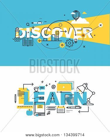 Set of modern vector illustration concepts of words discover and learn. Thin line flat design banners for website and mobile website, easy to use and highly customizable.