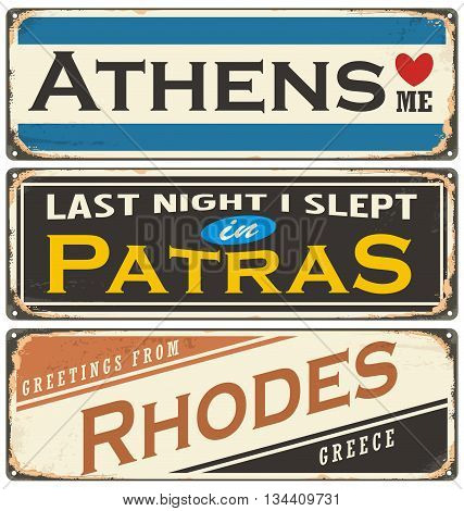 Retro tin sign collection with Greece city names. Travel souvenirs on grunge damaged background.