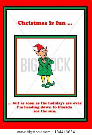 Holiday cartoon about an elf who is going to vacation in Florida after Christmas.