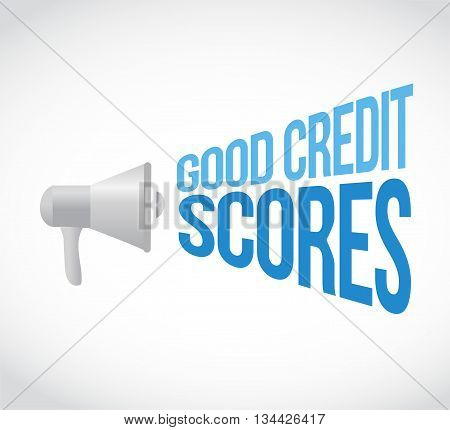 Good Credit Scores Megaphone Message