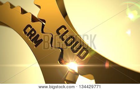 Cloud CRM - Technical Design. Cloud CRM on Mechanism of Golden Cogwheels with Lens Flare. Cloud CRM - Concept. Cloud CRM - Illustration with Glowing Light Effect. 3D.