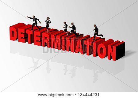 Determination Concept Illustrated By Determination Word And Group Of People, 3D Rendering