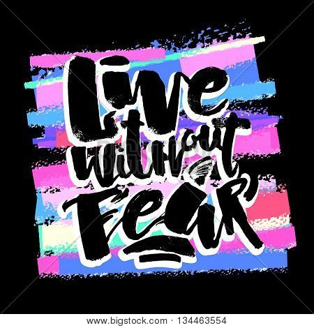 Lettering Live Without Fear Poster