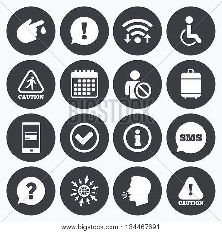 Wifi, calendar and mobile payments. Caution and attention icons. Question mark and information signs. Injury and disabled person symbols. Sms speech bubble, go to web symbols.