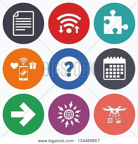 Wifi, mobile payments and drones icons. Question mark and puzzle piece icons. Document file and next arrow sign symbols. Calendar symbol.
