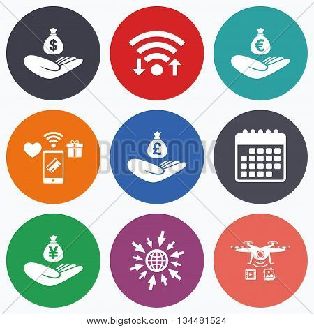 Wifi, mobile payments and drones icons. Helping hands icons. Money insurance symbols. Hand holds cash bag in Dollars, Euro, Pounds and Yen signs. Calendar symbol.
