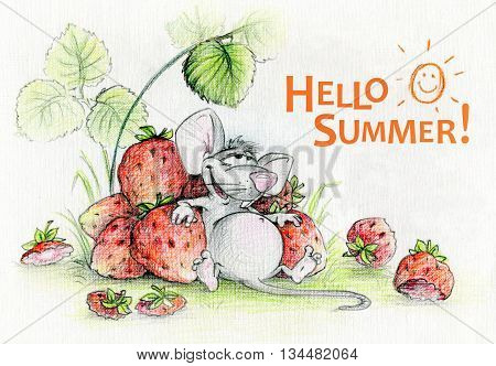 Illustration Hello Summer. The full and satisfied funny cartoon mouse ate ripe strawberries to satiety.