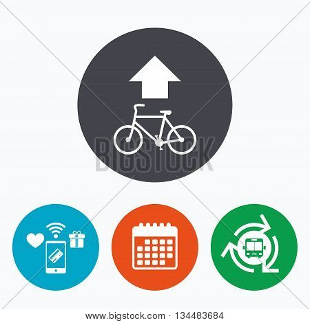 Bicycle path trail sign icon. Cycle path. Up straight arrow symbol. Mobile payments, calendar and wifi icons. Bus shuttle.