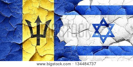 Barbados flag with Israel flag on a grunge cracked wall