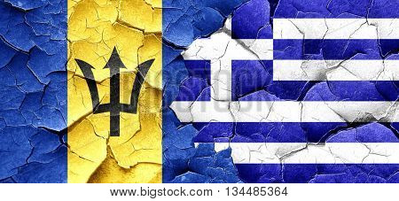 Barbados flag with Greece flag on a grunge cracked wall
