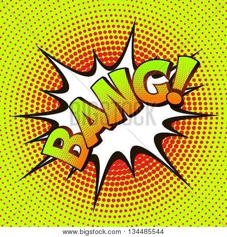 BANG pop art on a background of halftone. Retro comics. Vector illustration