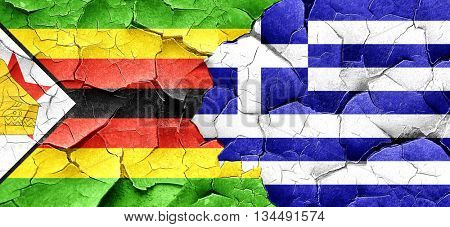 Zimbabwe flag with Greece flag on a grunge cracked wall
