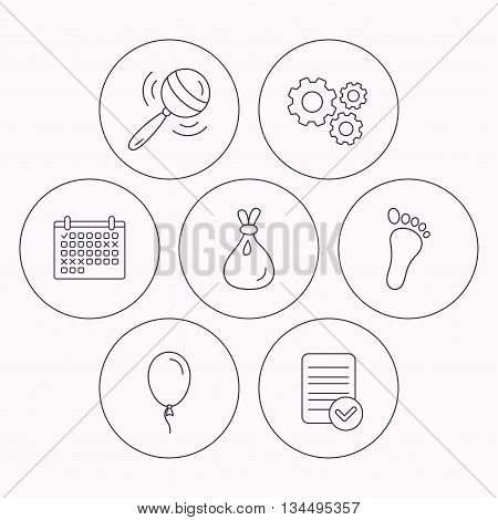 Rattle toy, footprint and air balloon icons. Sack linear sign. Check file, calendar and cogwheel icons. Vector