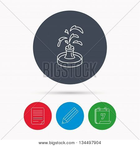 Fountain icon. Water in park sign. Architecture symbol. Calendar, pencil or edit and document file signs. Vector
