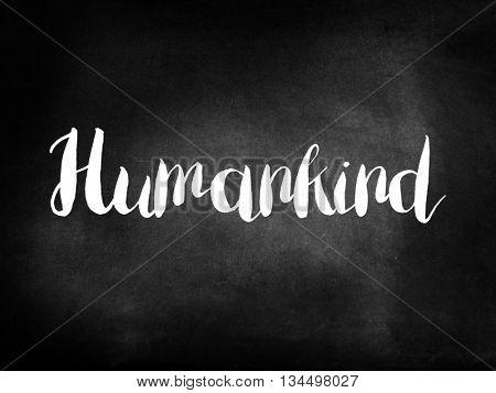 Humankind written on blackboard