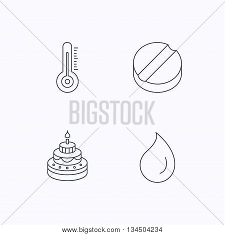 Thermometer, water drop and tablet icons. Birthday cake linear sign. Flat linear icons on white background. Vector