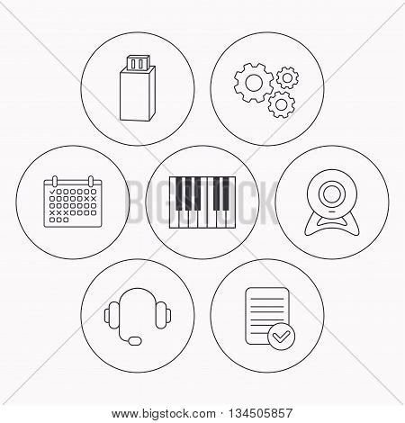 Web camera, headphones and Usb flash icons. Piano linear sign. Check file, calendar and cogwheel icons. Vector