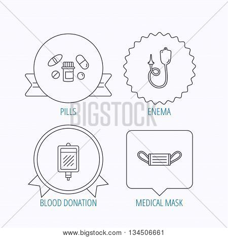 Medical mask, blood and pills icons. Enema linear sign. Award medal, star label and speech bubble designs. Vector