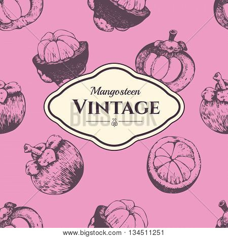 Fresh organic food. Fruits vintage pattern. Hand-drawn sketch of mangosteens. Vintage style.
