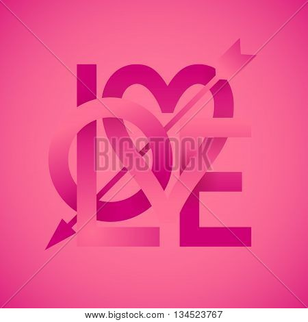 Word Love with arrow on pink background. Vector lettering. Eps10. RGB. Global colors