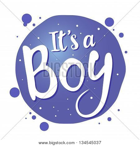 Vector stock of newborn baby greetings saying its a boy handwritten lettering
