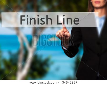 Finish Line - Businesswoman Hand Pressing Button On Touch Screen Interface.