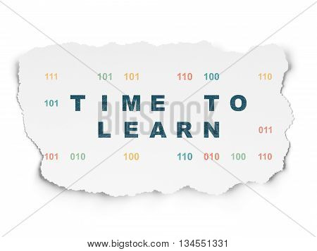 Time concept: Painted blue text Time to Learn on Torn Paper background with  Binary Code