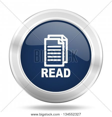 read icon, dark blue round metallic internet button, web and mobile app illustration