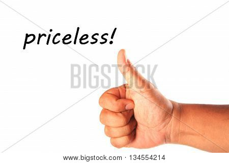 Hand with one thumb up with word priceless isolated on white.