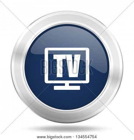 tv icon, dark blue round metallic internet button, web and mobile app illustration