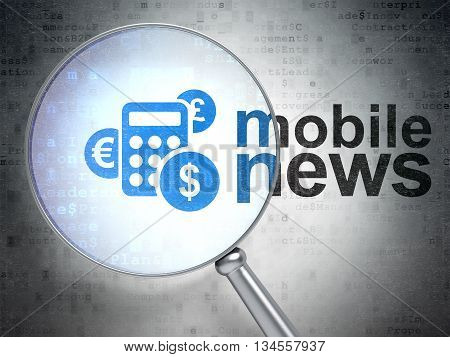 News concept: magnifying optical glass with Calculator icon and Mobile News word on digital background, 3D rendering