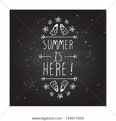 Hand-sketched summer element with flippers and starfish on blackboard background. Text - Summer is here